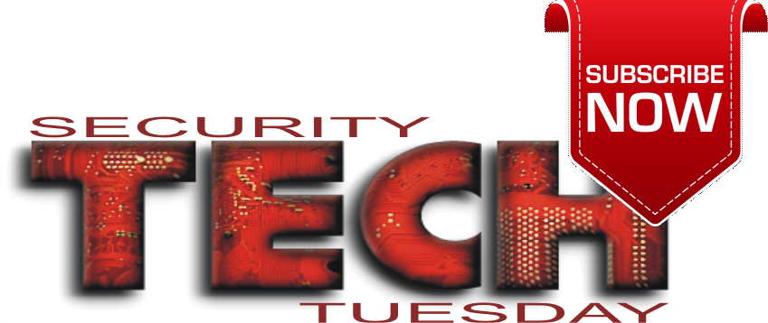 Security Tech Tuesday SUBSCRIBE